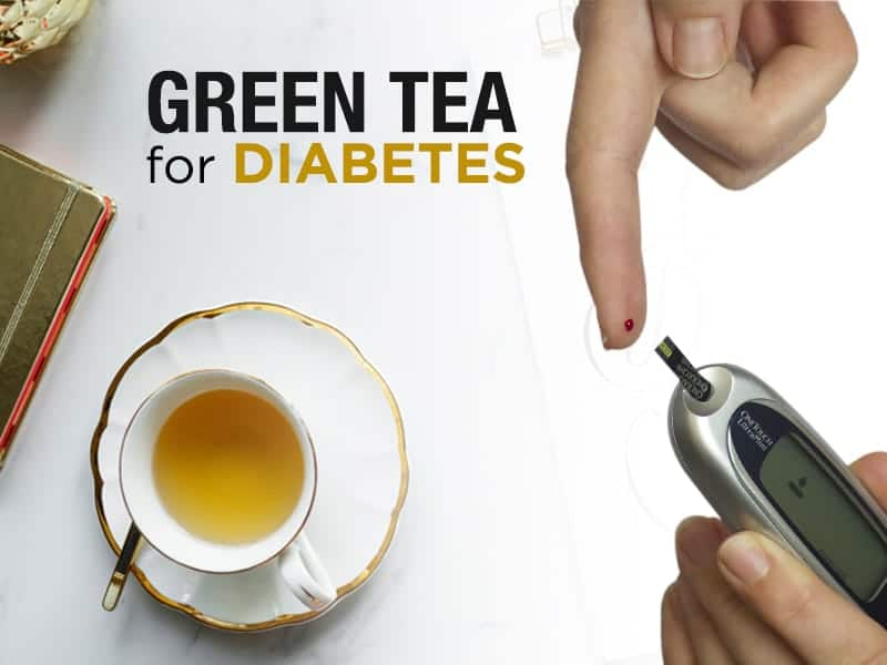 Green Tea and Diabetes Management !