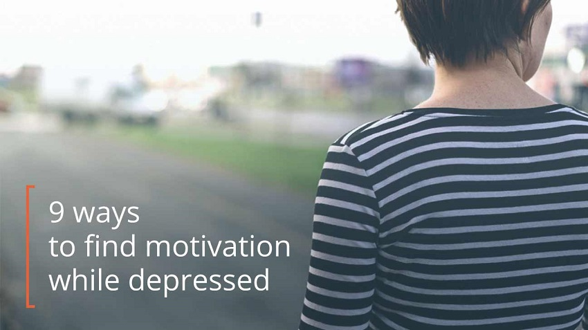 9 Strategies for Boosting Motivation When You're Depressed !